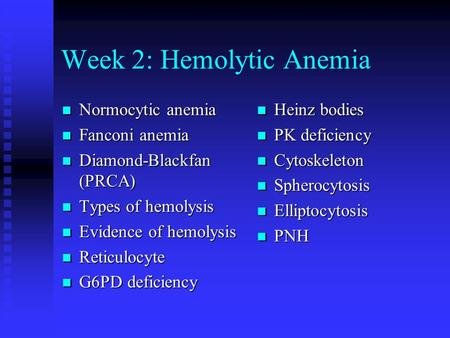 Week 2: Hemolytic Anemia