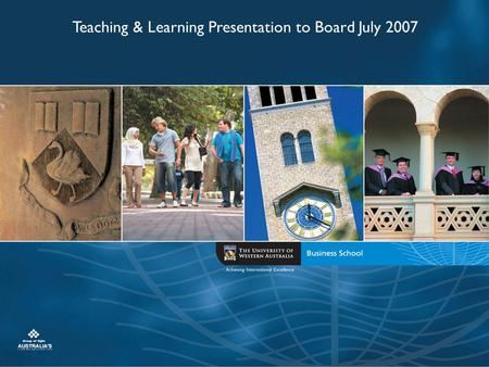 Teaching & Learning Presentation to Board July 2007.