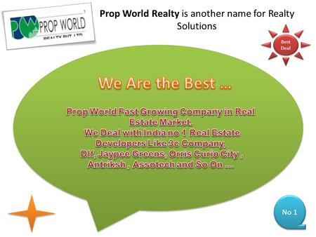 Prop World Realty is another name for Realty Solutions No 1 Best Deal Best Deal.
