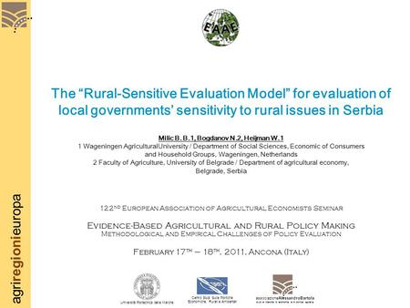 "Agriregionieuropa The ""Rural-Sensitive Evaluation Model"" for evaluation of local governments' sensitivity to rural issues in Serbia Milic B. B.1, Bogdanov."