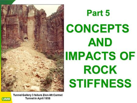 CONCEPTS AND IMPACTS OF ROCK STIFFNESS