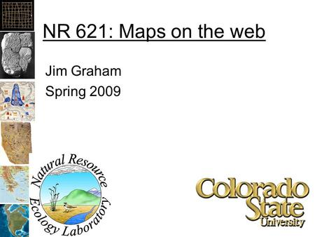 "NR 621: Maps on the web Jim Graham Spring 2009. Portable Document Format Acrobat Writer lets you write PDF files from virtually any application by ""printing"""