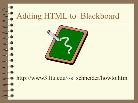 Adding HTML to Blackboard