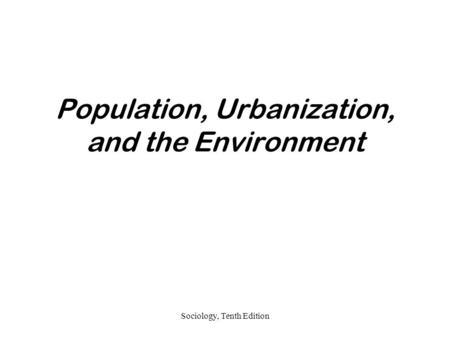 Population, Urbanization, and the Environment