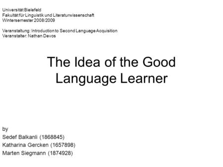 The Idea of the Good Language Learner