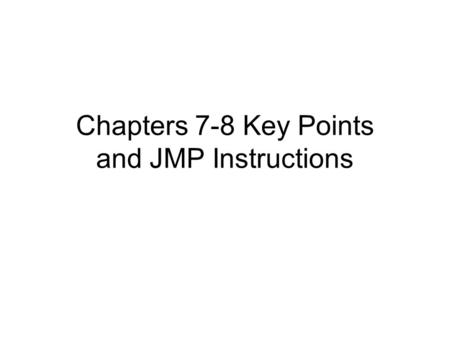 Chapters 7-8 Key Points and JMP Instructions. Example 1: Comparing Two Sample Means Means are different at the  =.05 level.
