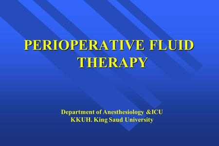 PERIOPERATIVE FLUID THERAPY