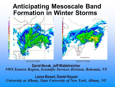 Anticipating Mesoscale Band Formation in Winter Storms David Novak, Jeff Waldstreicher NWS Eastern Region, Scientific Services Division, Bohemia, NY Lance.