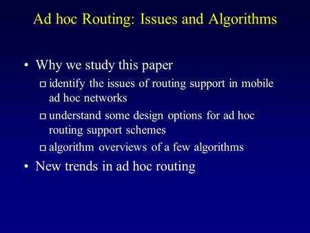 Ad hoc Routing: Issues and Algorithms