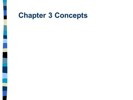Chapter 3 Concepts. Mass Mass- the amount of matter in an object Units: Kg, or Slugs.