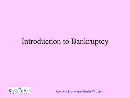 Law and Economics-Charles W. Upton Introduction to Bankruptcy.