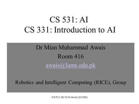 CS 531: AI CS 331: Introduction to AI