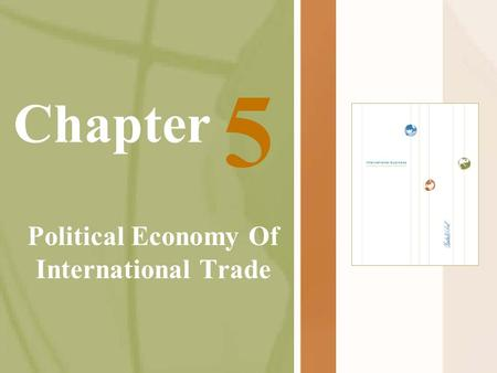 Chapter Political Economy Of International Trade 5.