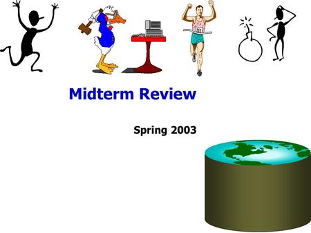 Midterm Review Spring 2003. Overview Sorting Hashing Selections Joins.