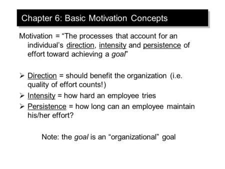 Chapter 6: Basic Motivation Concepts