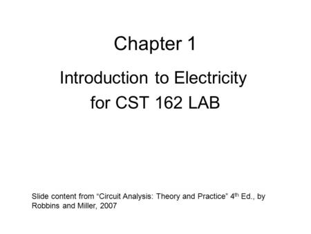 Introduction to Electricity for CST 162 LAB