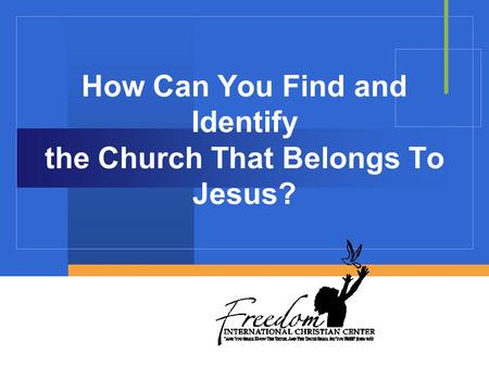How Can You Find and Identify the Church That Belongs To Jesus?