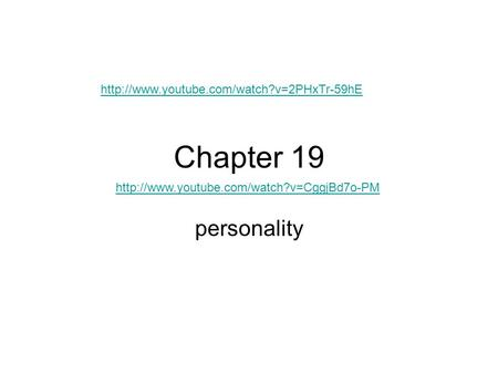 Chapter 19 personality