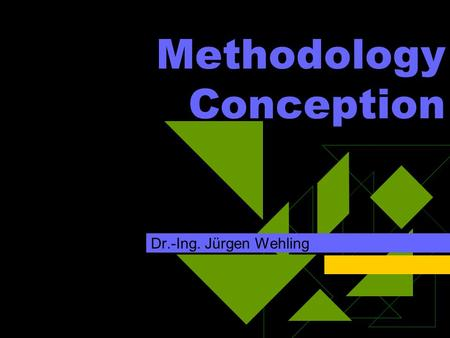 Methodology Conception Dr.-Ing. Jürgen Wehling. 12.06.2015 University of Duisburg-Essen 2 Table of Contents  Introduction  Field orientation  5 Main.