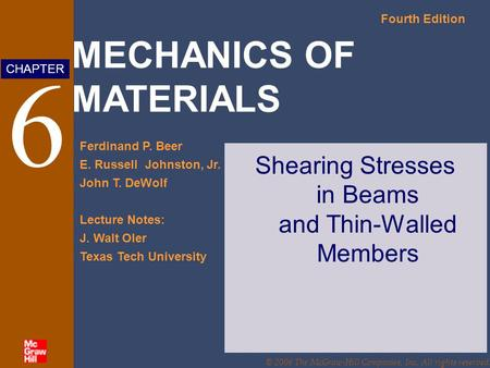 Shearing Stresses in Beams and Thin-Walled Members