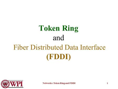Token Ring and Fiber Distributed Data Interface (FDDI)
