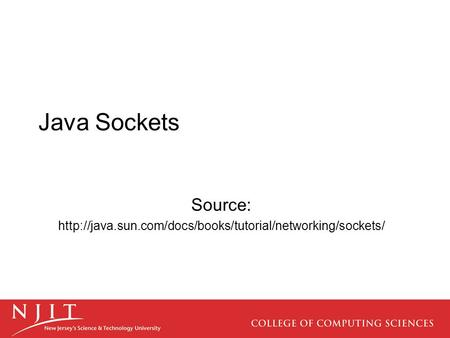 Java Sockets Source:
