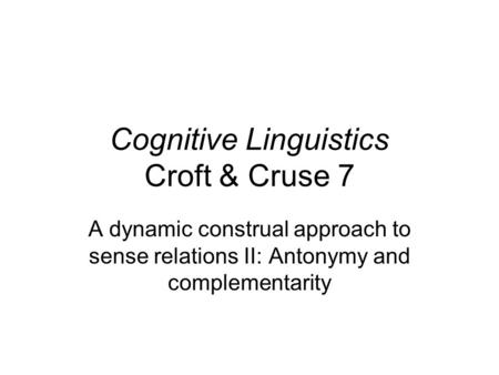 cognitive linguistic approach to language study There are only a few other books that about second language acquisition from a cognitive linguistic perspective, notably littlemore (2009 littlemore j 2009 applying cognitive linguistics to second language learning and teaching.