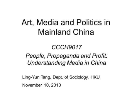 Art, Media and Politics in Mainland China