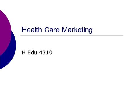 Health Care Marketing H Edu 4310. Cultural Traditions  Thanksgiving  Typical family foods  Typical family trips  Dental practices  Cures for colds,