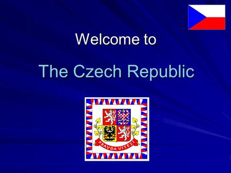 Welcome to The Czech Republic.