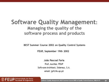 BEST Summer Course 2002 on Quality Control Systems