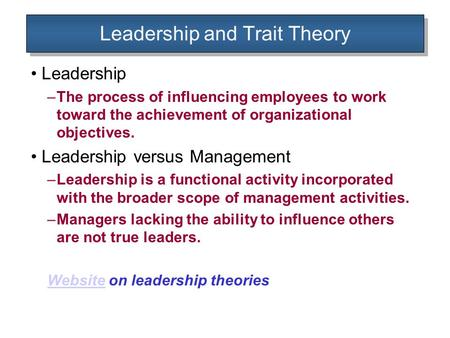 Leadership and Trait Theory