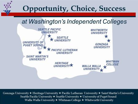 Gonzaga University  Heritage University  Pacific Lutheran University  Saint Martin's University Seattle Pacific University  Seattle University  University.