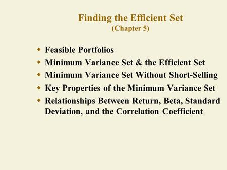 Finding the Efficient Set (Chapter 5)