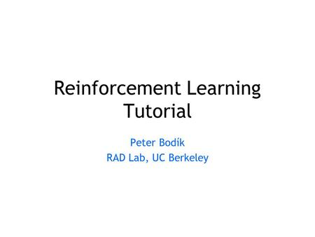 Reinforcement Learning Tutorial