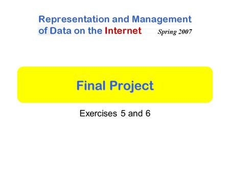Final Project Exercises 5 and 6. General Simplified version of Wikipedia Users read / upload / search for articles Articles in XML –Presentation using.