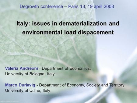 Italy: issues in dematerialization and environmental load dispacement Valeria Andreoni Valeria Andreoni - Department of Economics, University of Bologna,