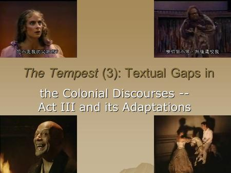 The Tempest (3): Textual Gaps in