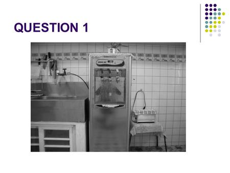 QUESTION 1. ANSWER 1. (A)The handles are located beside the wall. (B) The machine is broken on the corner. (C) There is a drinking fountain between a.