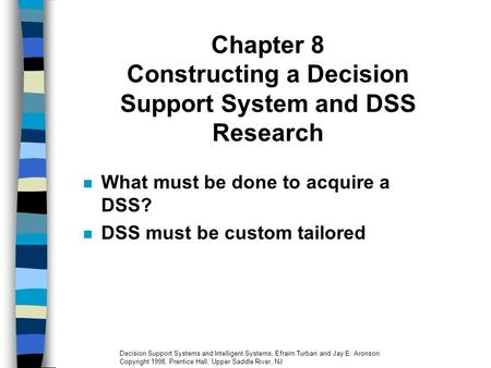 Chapter 8 Constructing a Decision Support System and DSS Research