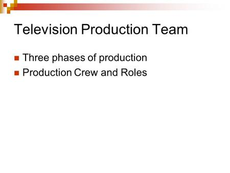 Television Production Team