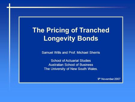 The Pricing of Tranched Longevity Bonds