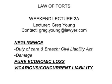negligence act business law Law for business 2004) defences for negligence contributory negligence act 1945 section 1(1) stated that damages can be reduced to take account of the fact that the fault was not entirely the defendant¶s.