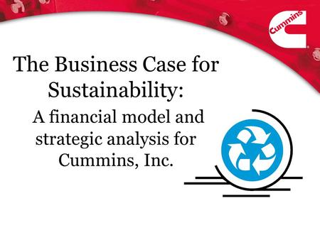 The Business Case for Sustainability: A financial model and strategic analysis for Cummins, Inc.