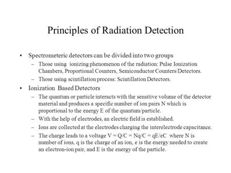 Principles of Radiation Detection