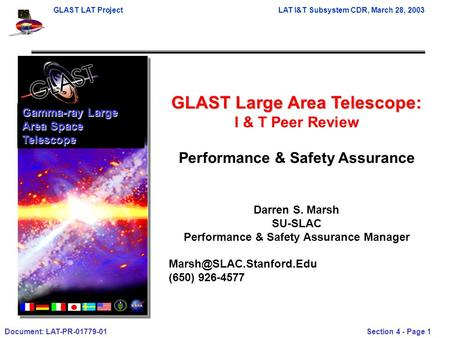 GLAST LAT ProjectLAT I&T Subsystem CDR, March 28, 2003 Document: LAT-PR-01779-01 Section 4 - Page 1 GLAST Large Area Telescope: I & T Peer Review Performance.
