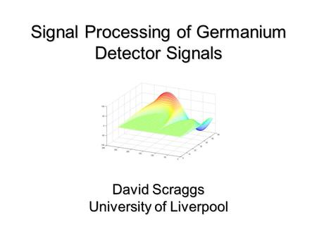 Signal Processing of Germanium Detector Signals