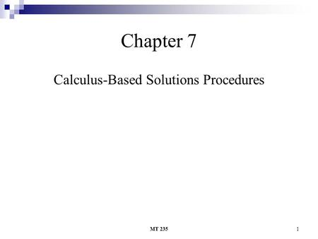 Calculus-Based Solutions Procedures