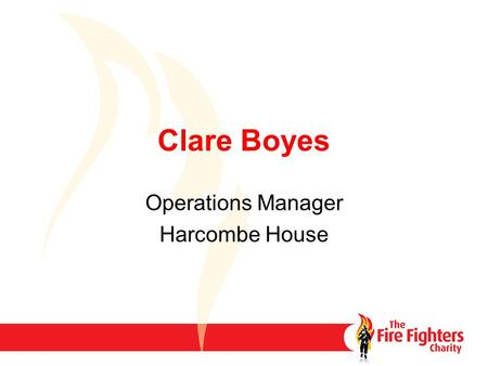 Clare Boyes Operations Manager Harcombe House.