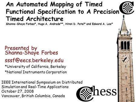 IEEE International Symposium on Distributed Simulation and Real-Time Applications October 27, 2008 Vancouver, British Columbia, Canada Presented by An.